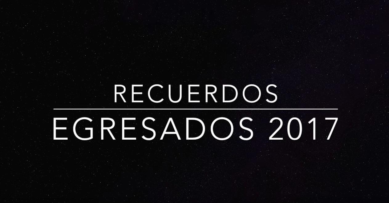 7º - VIDEO EGRESADOS - 2017