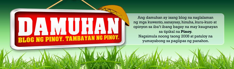 Damuhan (Blog ng Pinoy. Tambayan ng Pinoy)
