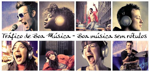 TRÁFICO DE BOA MÚSICA - 2012 - DESDE 16/01/2008