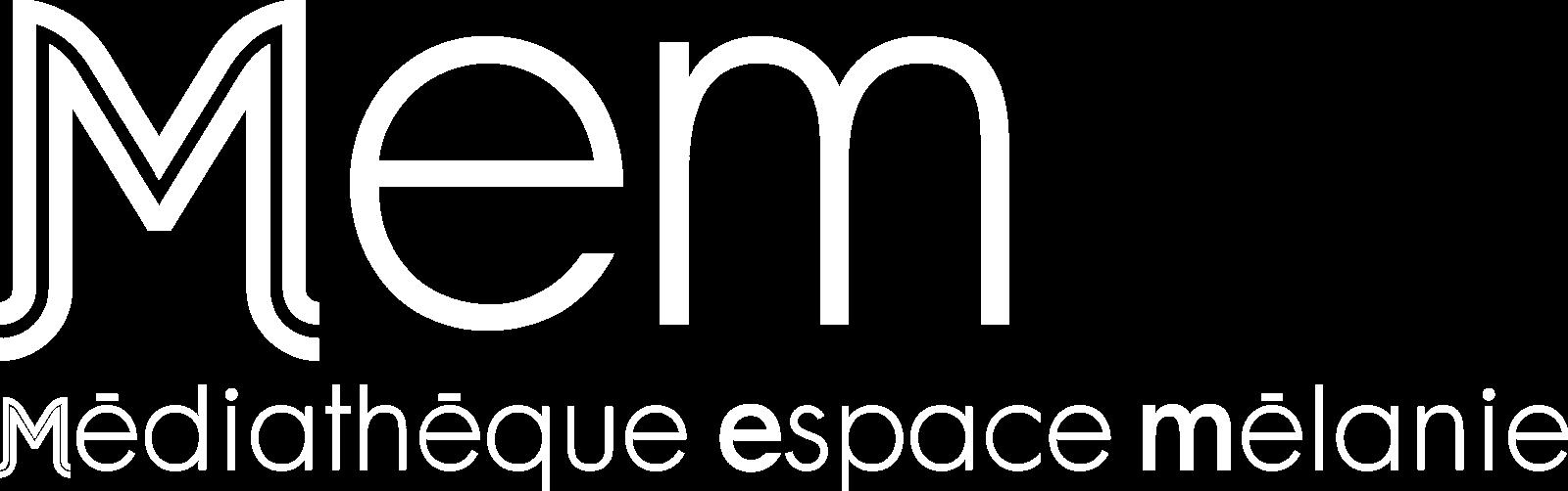 Mem, Médiathèque espace mélanie