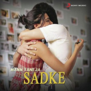 Sadke – Mann Taneja Full Mp3 Song Download | Video | Lyrics