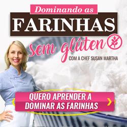Curso Dominando as Farinhas sem Glúten com a Chef Susan Martha