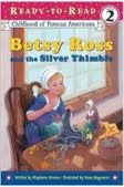 bookcover of Betsy Ross and the Silver Thimble