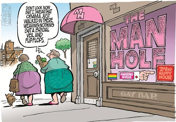 Having a Gay Old Time. Brian Fairrington, 5/17/12: Obama is gay as a ...