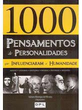 """""""MIL PENSAMENTOS..."""" AUTOR  ADRIANO HENRIQUE"""