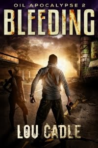 Bleeding. Book 2 of Oil Apocalypse series