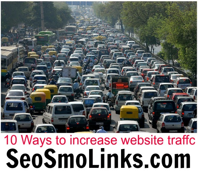 10 ways to increasewebsite traffic