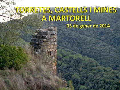 Torretes, Castells i Mines a Martorell 2014