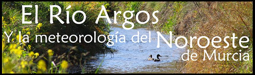 El río Argos y la Meteorología del Noroeste de Murcia