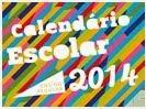 Calendários Sedu 2014