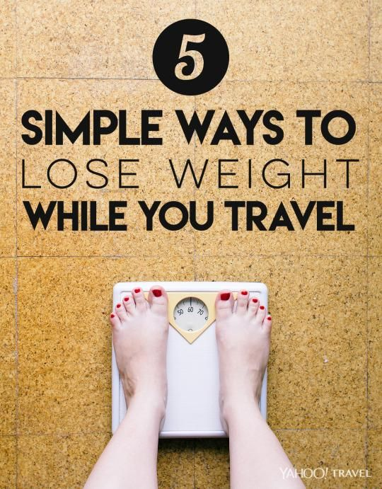 5 Simple Ways To Lose Weight When You Travel