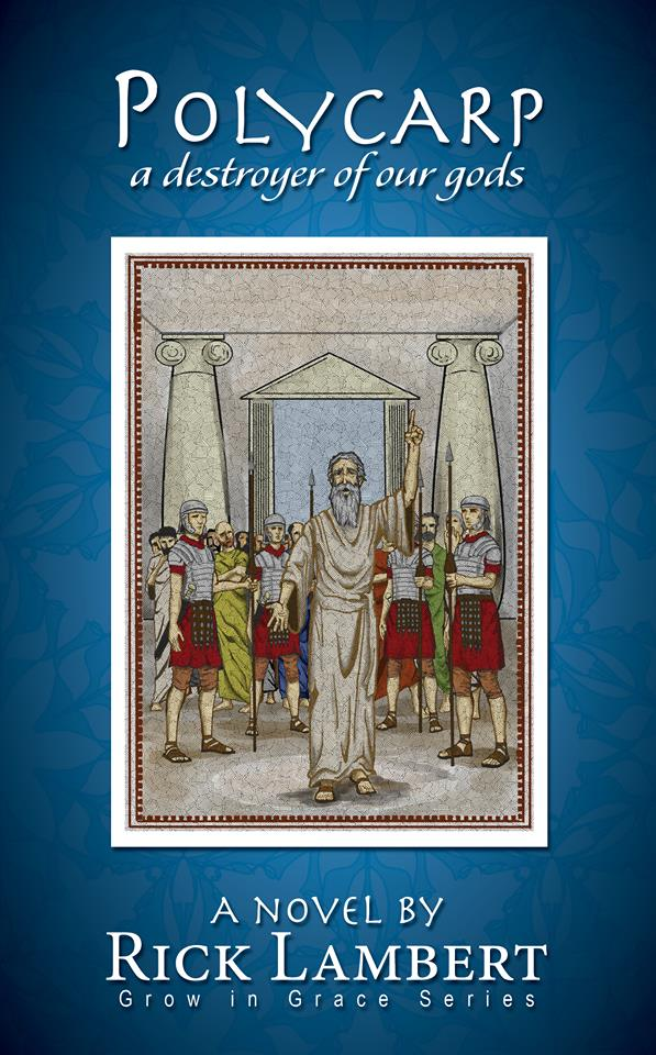 POLYCARP, A DESTROYER OF OUR GODS