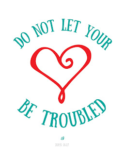 LostBumblebee©2015 : MDBN : DO NOT LET YOUR HEARTS BE TROUBLED : Free Donate to Download Printable : PERSONAL Use Only.