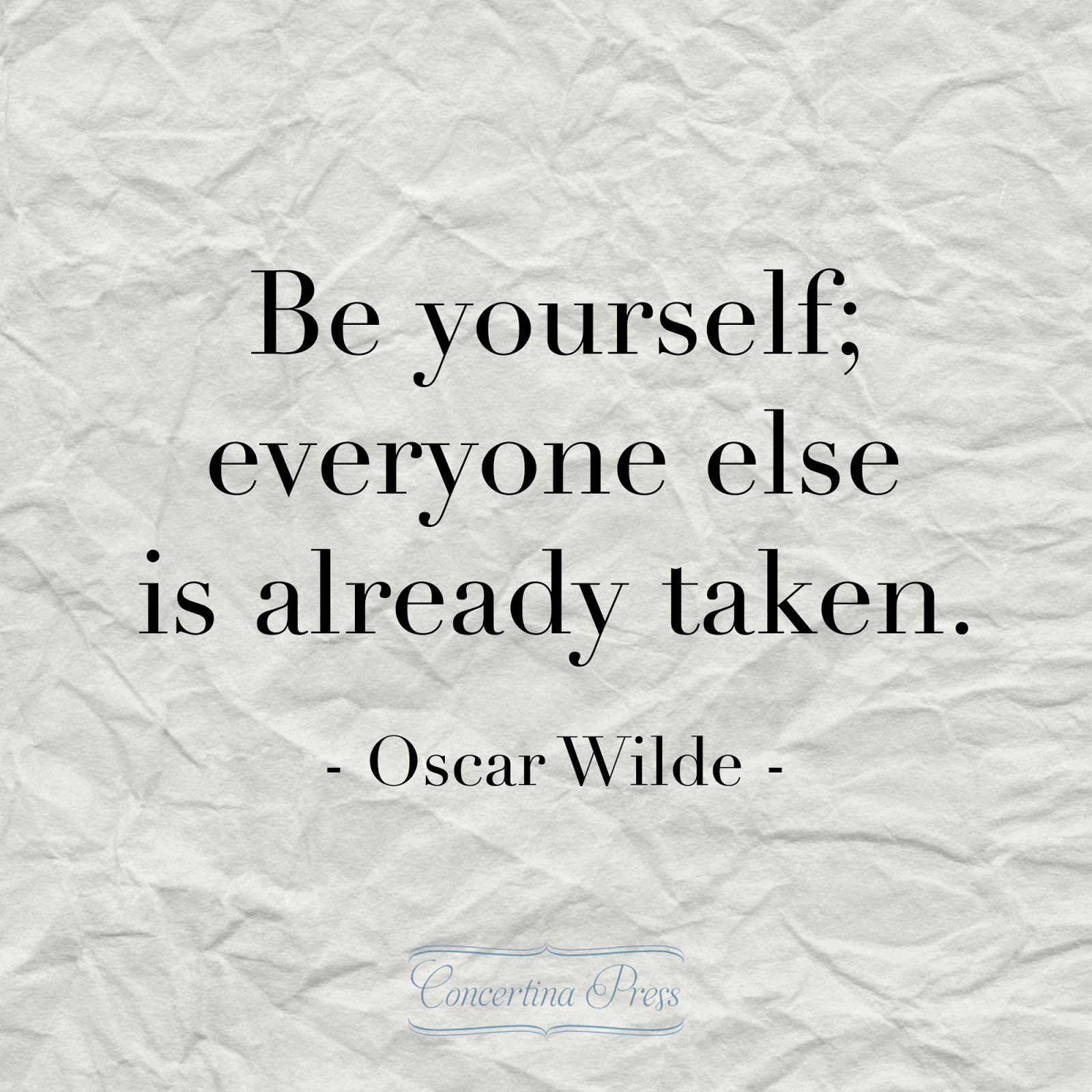 Quote About Yourself Concertina Press  Stationery And Invitations Oscar Wilde Be