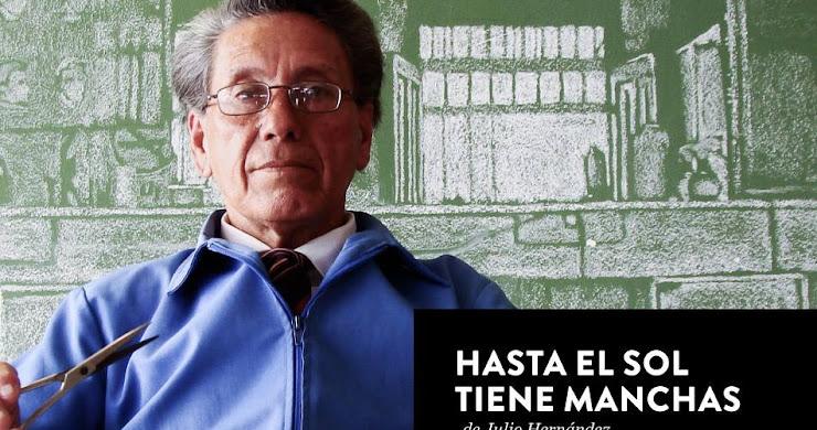 """""""Hasta el Sol tiene manchas"""" película guatemalteca de Julio Hernández Cordón en La ERRE (Entrada gratuita)"""