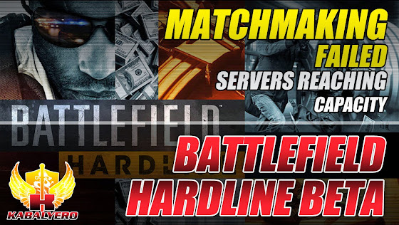Battlefield Hardline Beta, Matchmaking Failed