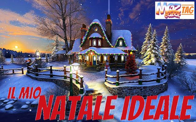 [TAG] il mio Natale ideale