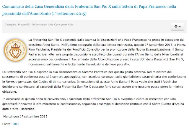 http://www.sanpiox.it/public/index.php?option=com_content&view=article&id=1644%3Acomunicato-della-casa-generalizia-della-fraternita-san-pio-x-sulla-lettera-di-papa-francesco-nella-prossimita-della-anno-santo-1-settembre-2015&catid=58&Itemid=64