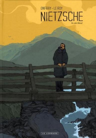 Nietzsche - Michel Onfray - Maximilien le Roy