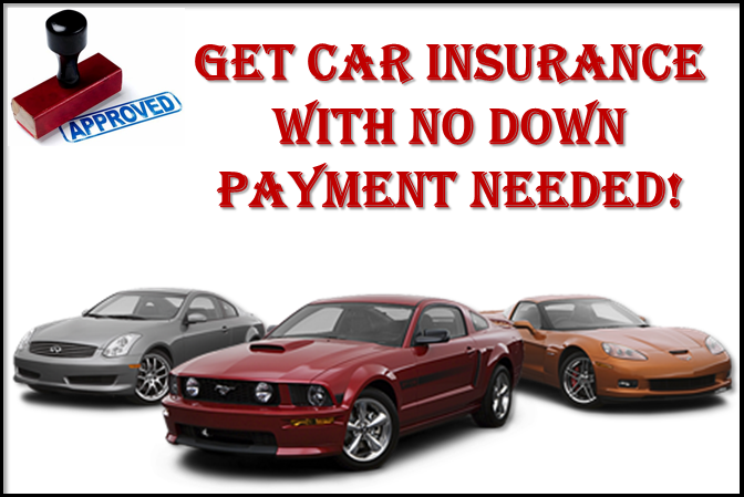 Car Insurance No Down Payment Needed