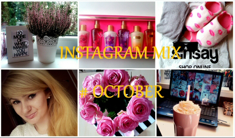 INSTAGRAM MIX♥   # OCTOBER