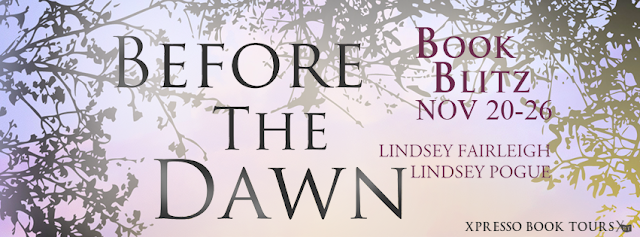 Book Blitz: Before the Dawn by Lindsey Fairleigh & Lindsey Pogue