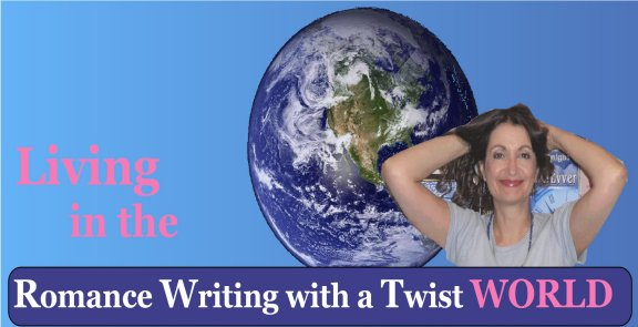 Living in the Romance Writing with a Twist World