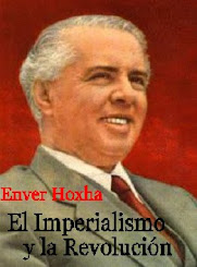 Enver Hoxha - El Imperialismo y la Revolución