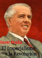 Enver Hoxha - El Imperialismo y la Revolución