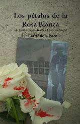 Los pétalos de la Rosa Blanca