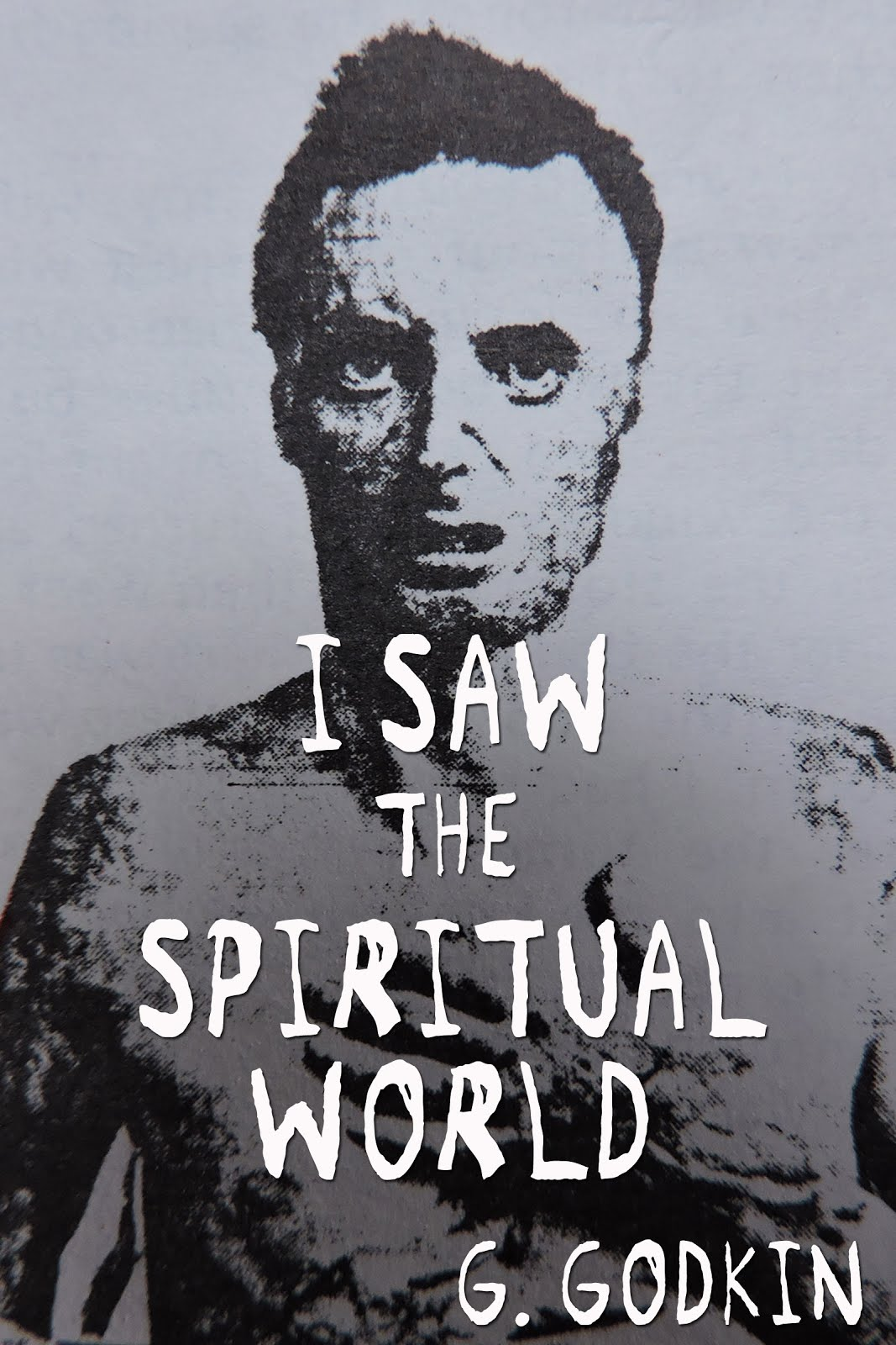 I Saw the Spiritual World