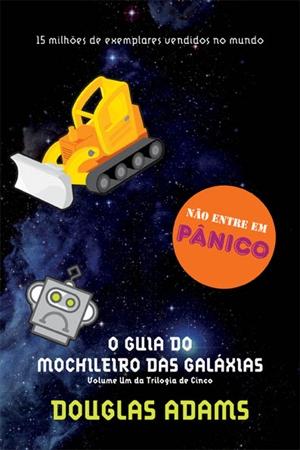 O Guia Do Mochileiro Das Galáxias 1 Não Entre Em Pãnico Frases