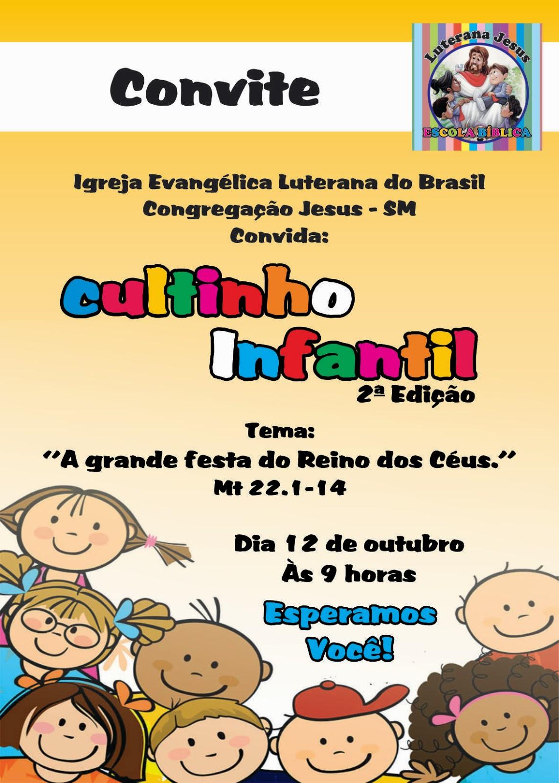 Fabuloso ESCOLA DOMINICAL Congregação Jesus - SM: CONVITE CULTINHO INFANTIL PS39