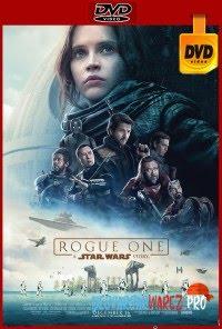 Rogue One: Una historia de Star Wars (2016) DVDRip Latino