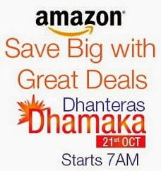 Amazon Dhanteras Dhamaka Offer on 21st Oct'14: Great Discounted Deals on Mobile / Laptops,  Home & Kitchen Appliances, Footwear, Clothing & much more