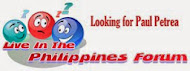 Live in the Philippines forum looking for Paul Petrea topic page1