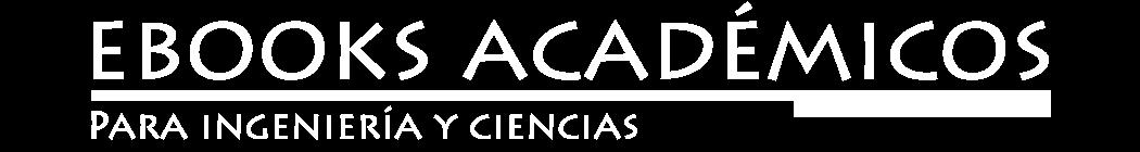 Ebooks Académicos | Libros Electrónicos Para Universitarios
