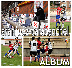 Real Aranjuez - Carabanchel: Foto y Video
