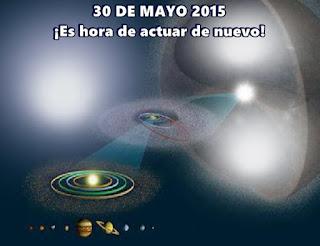 El 30 de mayo de este año, con el propósito de actuar en la liberación de Gaia y de nuestro Sistema Solar de los últimos vestigios de la oscuridad.
