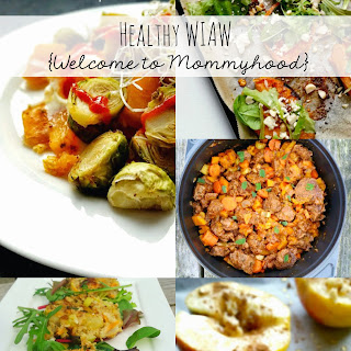 Easy, Healthy Meals {Welcome to Mommyhood} #wiaw