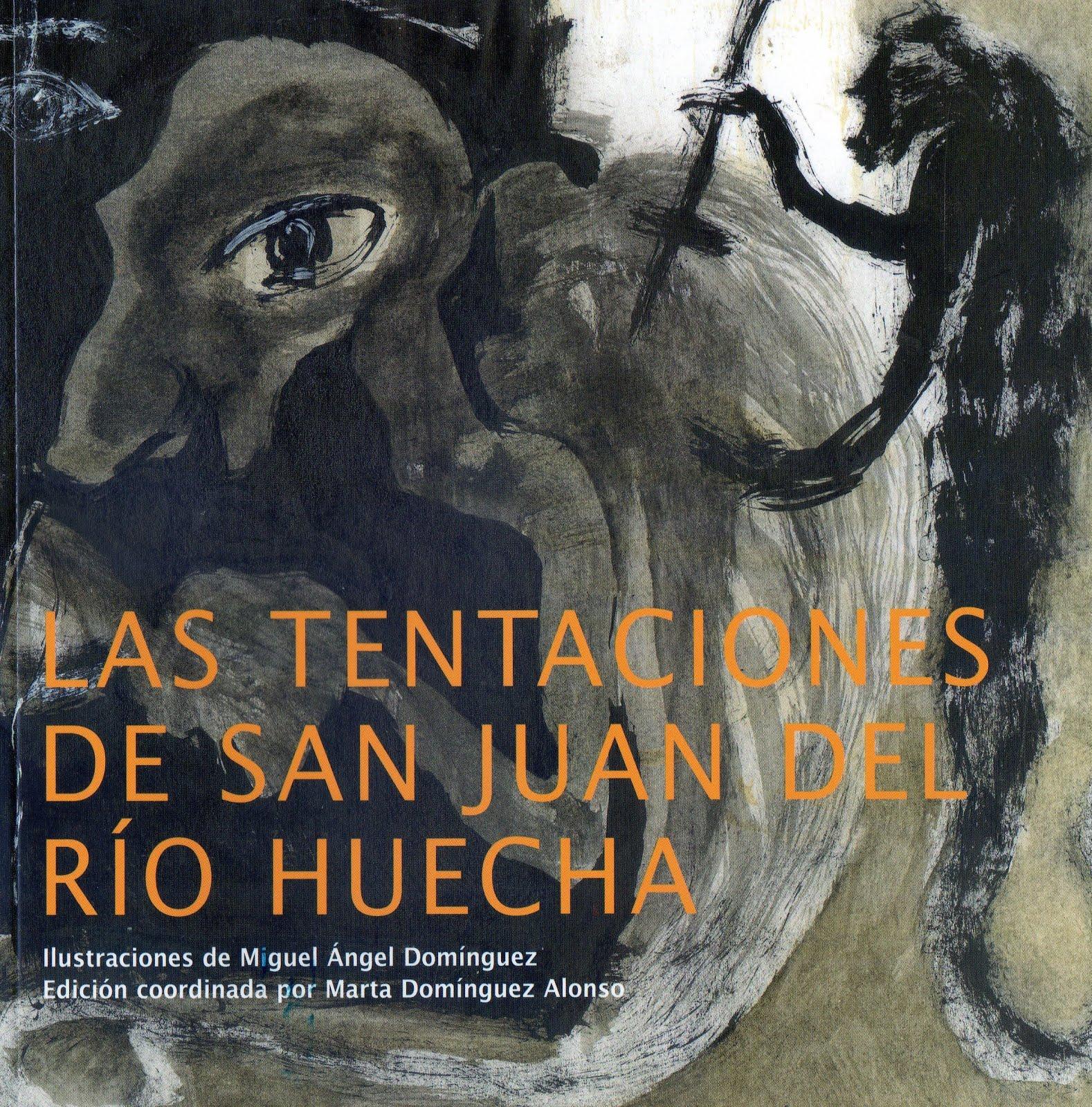 Las Tentaciones de San Juan del Río Huecha