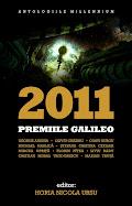 "Sînt prezent în antologia ""Premiile Galileo 2011""."