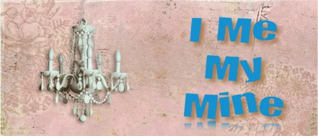 I Me My Mine