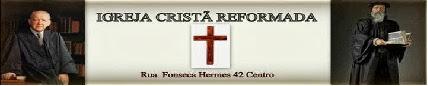IGREJA CRISTÃ REFORMADA