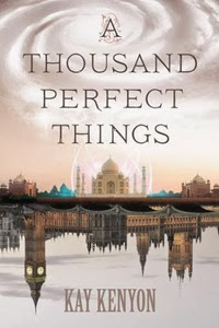 Portada de A Thousand Perfect Things, de Kay Kenyon