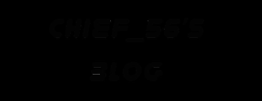 Chief_56's blog