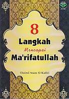 toko buku rahma: buku 8 LANGKAH MENCAPAI MA'RIFATULLAH, pengarang choirul anam al kadiri, penerbit amzah
