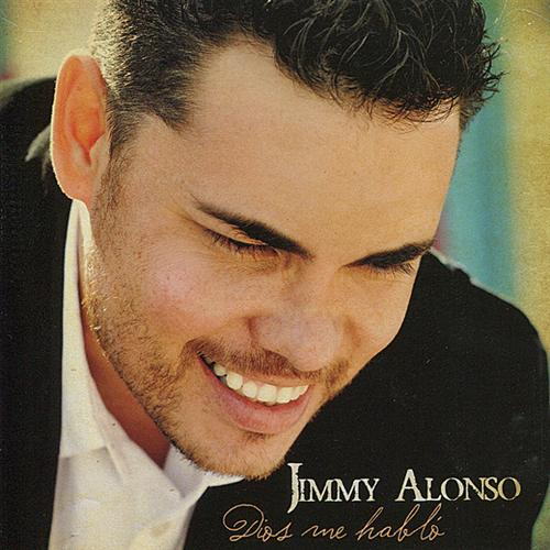 Jimmy Alonso-Dios Me Habló-