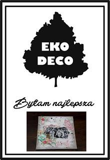 Wygrałam wyzwanie w EKO DECO