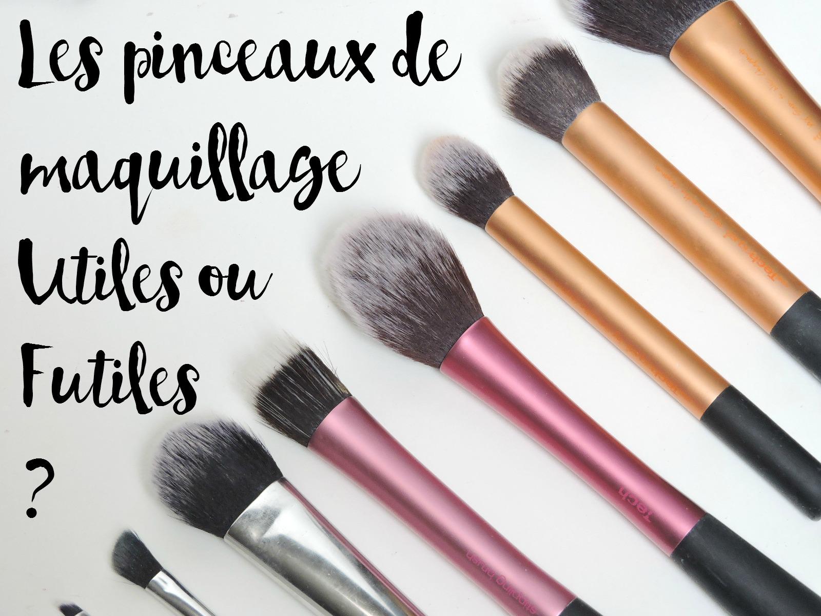 Les pinceaux de maquillage utiles ou futiles la - Pinceaux maquillage utilisation ...